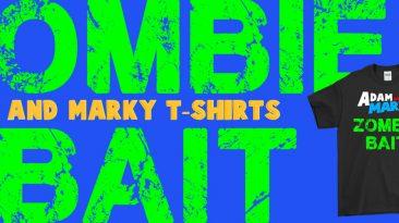 ADAM AND MARKY zombie bait