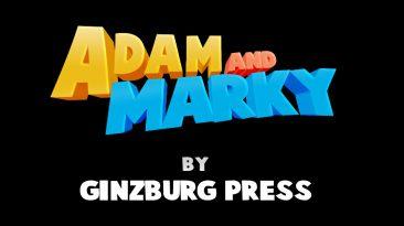ADAM AND MARKY